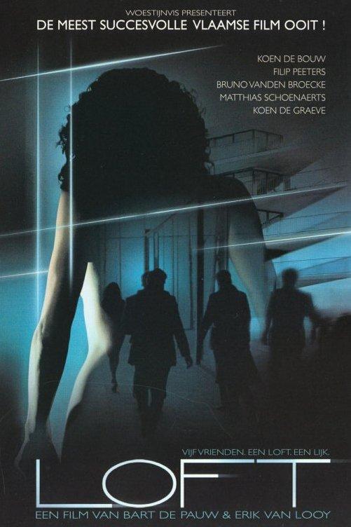 Loft. Vijf vrienden, een loft, een lijk. Een film van Bart de Pauw en Erik van Looy. Het silhouet van de rug van een naakte vrouw.