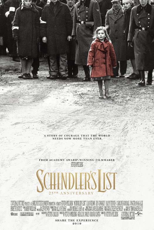 Schindler's List. 25th Anniversary. A Story of Courage That the World Needs Now More Than Ever.