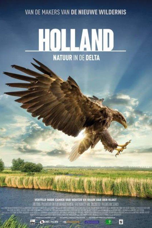Holland, natuur in de delta. Van de makers van De nieuwe wildernis.