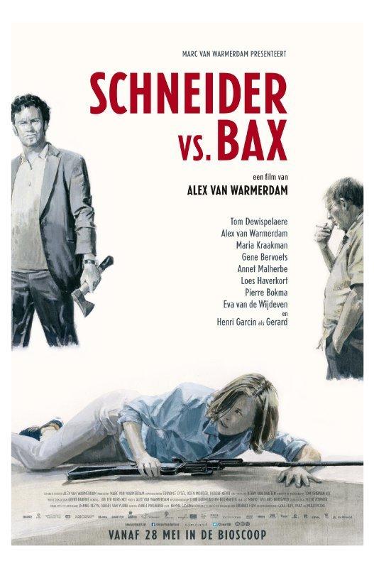 In grote rode letters: Schneider vs. Bax. Rondom staan 3 getekende mensen. Links een man met een bijl, rechts een rokende man en liggend op de grond een vrouw met een geweer.