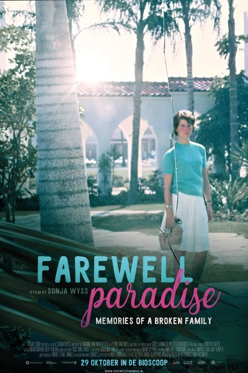 Farewell Paradise. Memories of a broken family.