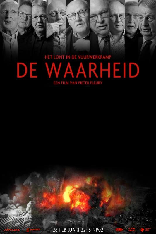De waarheid. Het lont in de vuurwerkramp. Een film van Pieter Fleury.