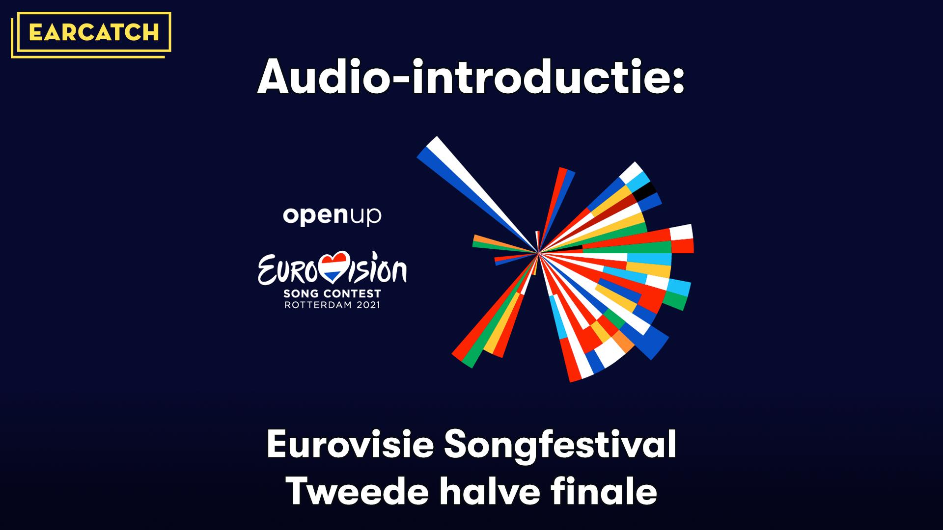 Video: Audio-introductie bij de Tweede halve finale van het Eurovisie Songfestival 2021.