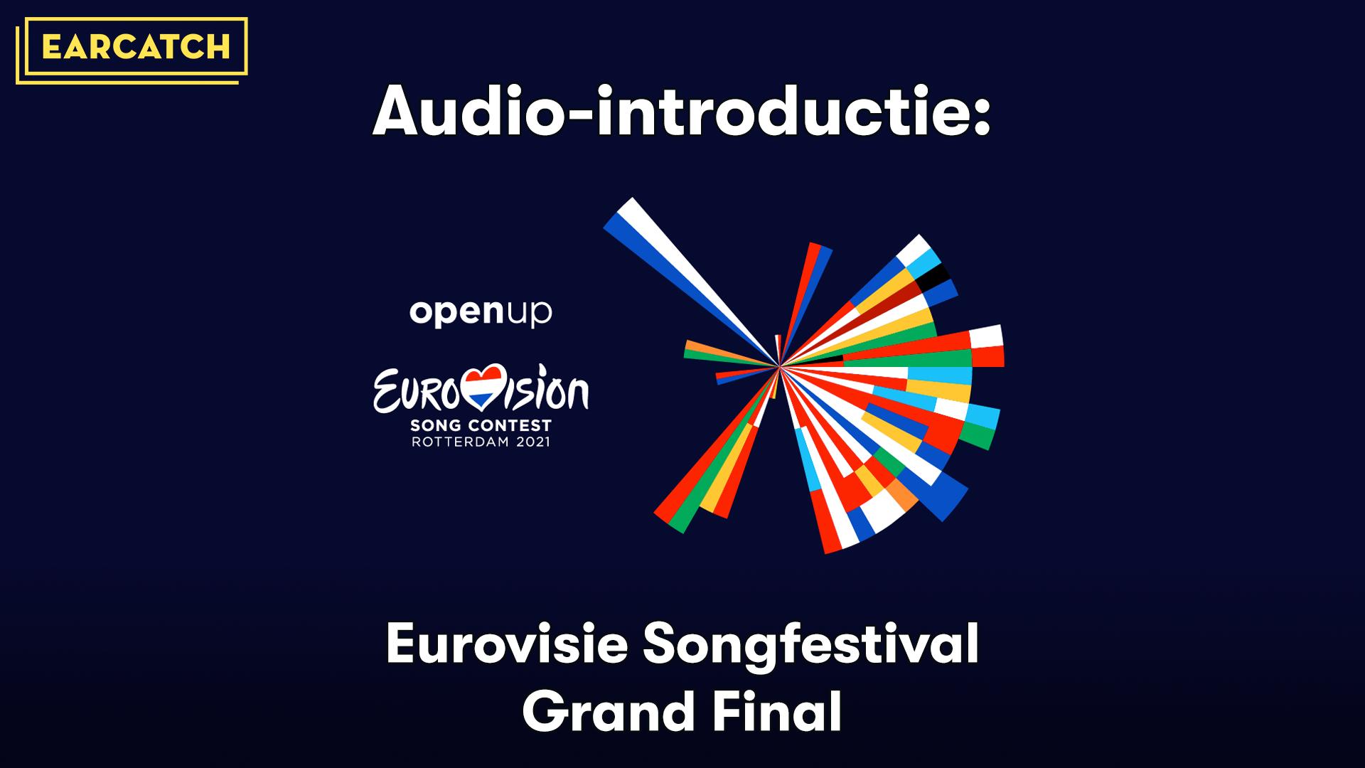 Video: Audio-introductie bij de Grand Final van het Eurovisie Songfestival 2021.