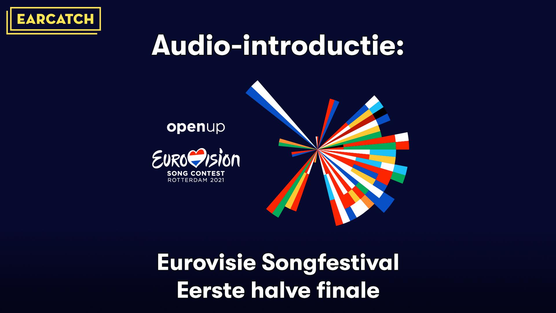 Video: Audio-introductie bij de Eerste halve finale van het Eurovision Songfestival 2021.