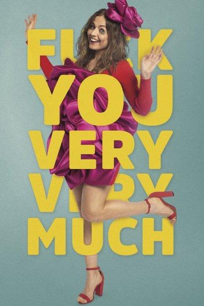 Fuck you very very much. Een vrouw met uitgelopen mascara staat tussen de grote gele letters van de titel.